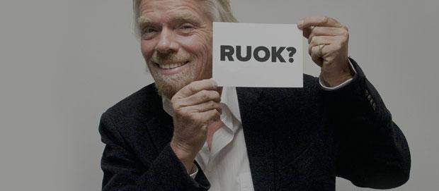 Richard Branson R U OK?