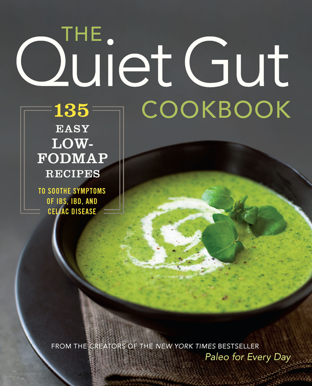 The Quiet Gut Cookbook Low Fodmap Recipes - Health & Wellness