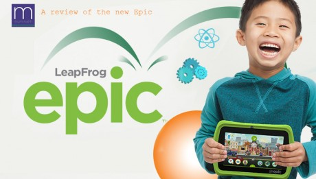 LeapFrog Epic Review