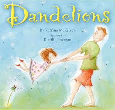 Dandelions Picture Book
