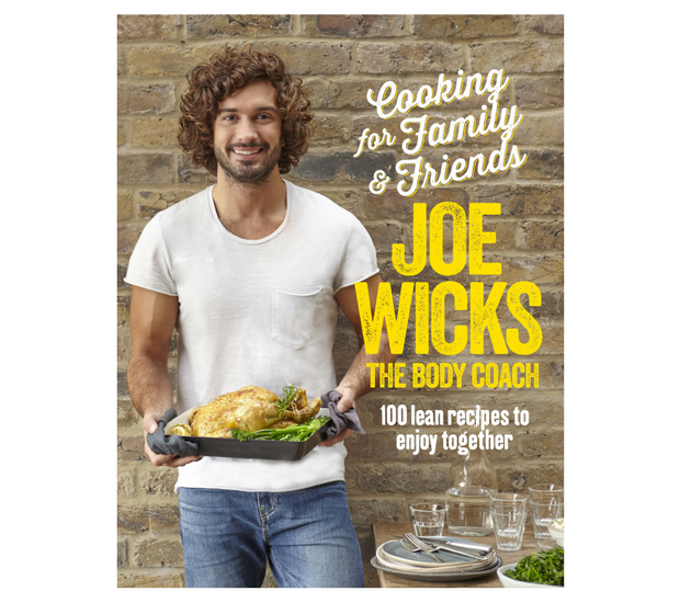 Cooking for Family & Friends by Joe Wicks. Available now, Bluebird, RRP $44.99.