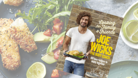 Recipes extracted from Cooking for Family & Friends by Joe Wicks. Available now, Bluebird, RRP $44.99.